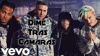 Dime Feat J Balvin, Bad Bunny, Arcangel, De La Ghetto, Revol ( Vídeo TRAS CÁMARAS ) 📽🎞