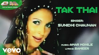 Tak Thai - OM | Sunidhi Chauhan |  Song Audio
