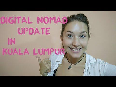 Digital Nomad Update From Kuala Lumpur Malaysia