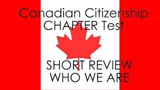 Chapter Test SHORT Review | Citizenship Test Canada Help