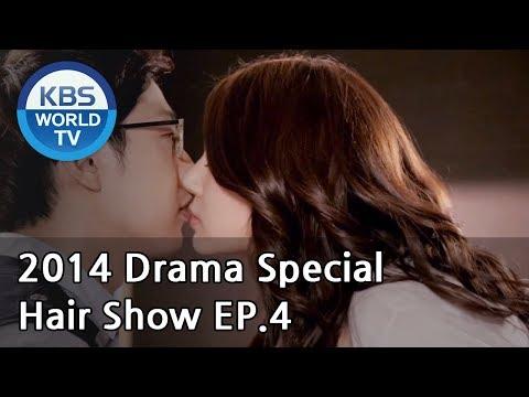 Hair Show | 헤어쇼 - Part 4[2014 Drama  Special / ENG / 2014.08.15]