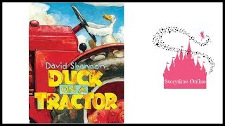 Duck On A Tractor by David Shannon   Kids Books Read Aloud