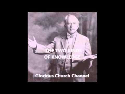 E W Kenyon -  The two kinds of Knowledge
