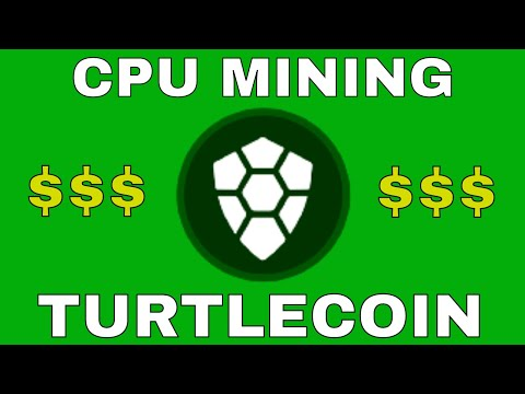 Mine Cryptocurrency With Your CPU, Using TURTLECOIN!!!