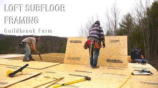 ICF Mountain Homestead: Framing the Second Floor Loft