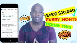 Make $10,000 A Month With One STRATEGY