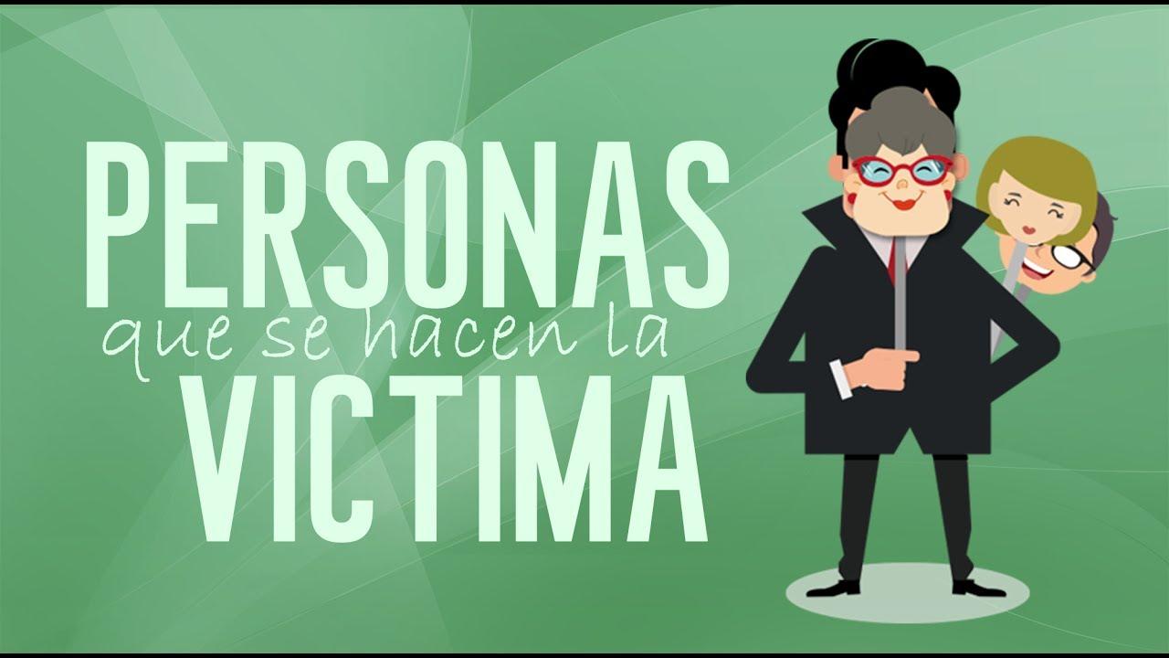 Amigos Que Se Afastaram: Personas Que Se Hacen La Víctima