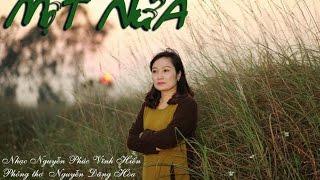 Một nửa   Nhạc Vĩnh Hiển   Lời thơ Nguyễn Đăng Hòa   Ca sĩ Xuân Phú