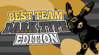 Best Team: Dark Type Edition