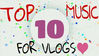 Download lagu TOP 10 BEST BACKGROUND NO-COPY RIGHT MUSIC FOR VLOGS | BY :- TECH GAMER