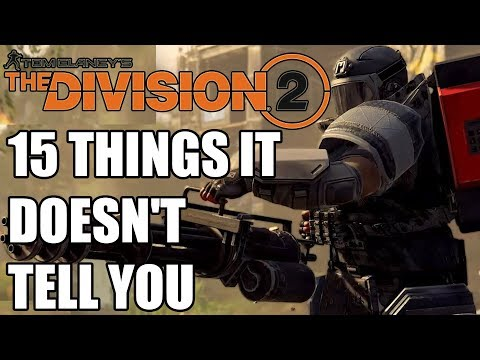 The Division 2 - 15 Things It Doesn't Tell You