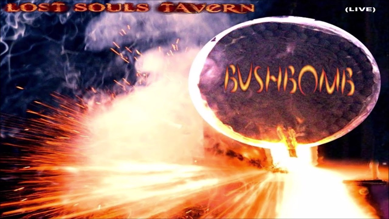 "Bushbomb - ""I Feel Nothing"" - Lost Souls Tavern - LIVE Music Video [Audio]"