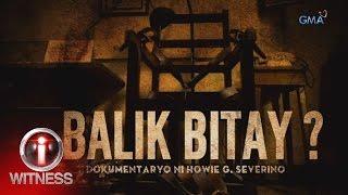 I-Witness: 'Balik Bitay?' dokumentaryo ni Howie Severino (w/ subtitles)