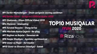 #TOP10 Musiqalar #Iyun2020 #RizaNova