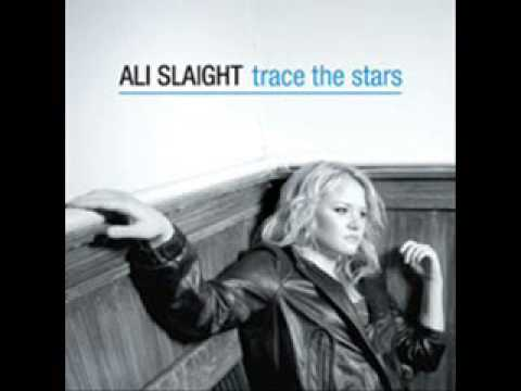 Ali Slaight- Story of Your Life