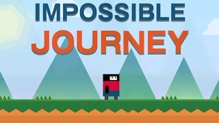 IMPOSSIBLE JOURNEY COMPLETE 100% - LEVEL HARD