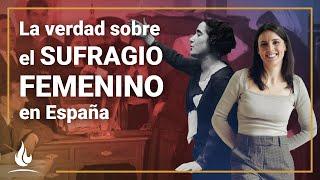 La verdad sobre el sufragio femenino en España