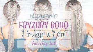 Fryzury boho - 7 fryzur w 7 dni, dzień 1 - hair by Jul
