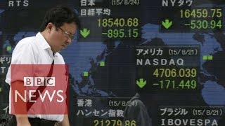 How China slowed global markets explained in 90 seconds - BBC News