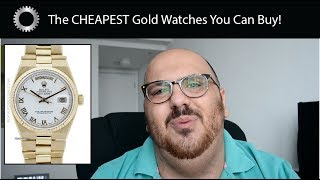 The CHEAPEST Solid Gold Watches You Can Buy - Federico Talks Watches