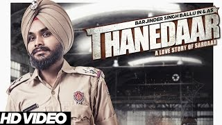 Barjinder Singh Ballu - Thanedaar | Latest Punjabi Songs 2016 | Young Unit Records