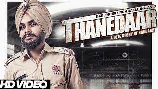 Barjinder Singh Ballu - Thanedaar | Latest Punjabi Songs 2016 | Young Unit Records