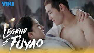 Legend of Fuyao - EP17 | Sensual Bedroom Fight [Eng Sub]