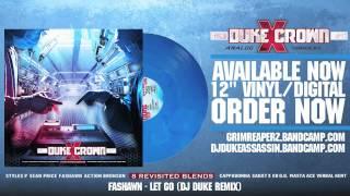 Fashawn - Let Go (DJ Duke Remix)