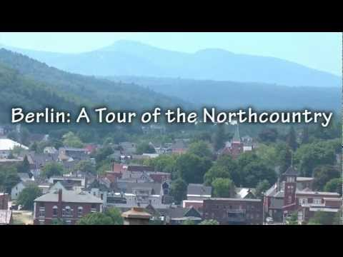 Berlin - A Tour of the North Country