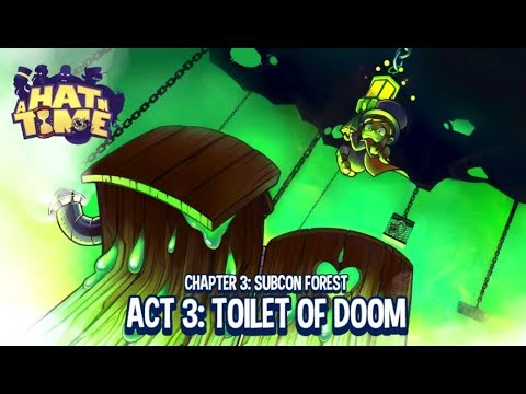 A Hat In Time [11]: The Toilet. of Doom.