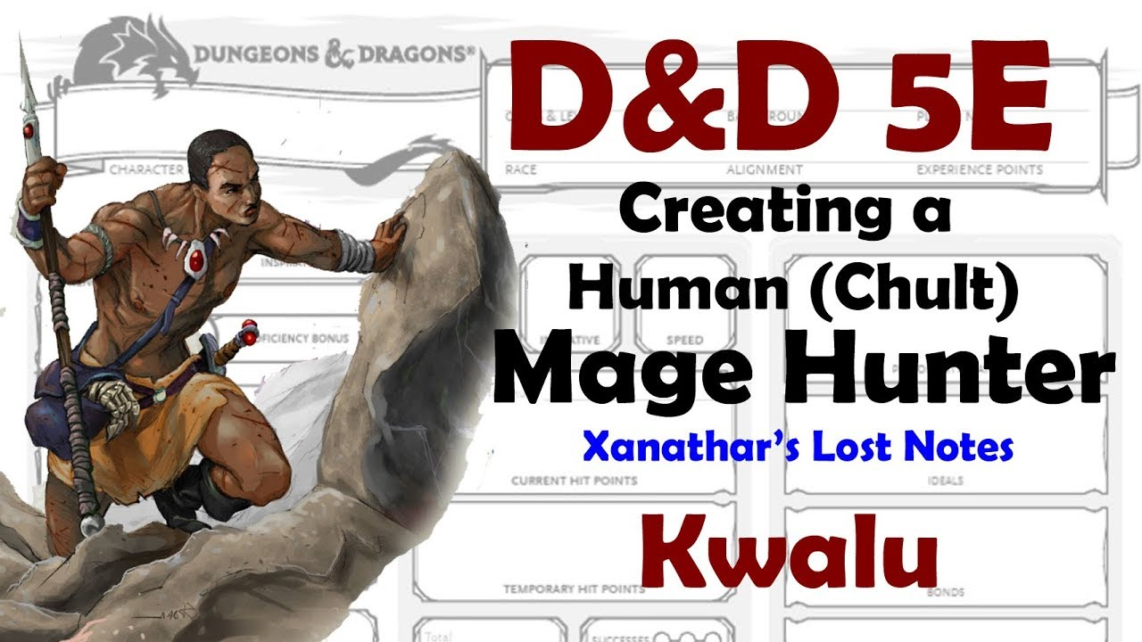 D&D 5E Mage Hunter Wizard - Xanathar's Lost Notes