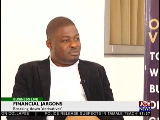 Financial Jargons - Business Live on JoyNews (16-8-18)