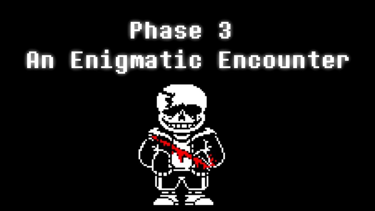 Undertale Last Breath An Enigmatic Encounter Phase 3 Youtube