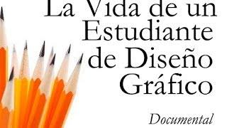 La Vida de un Diseñador Gráfico (Documental)