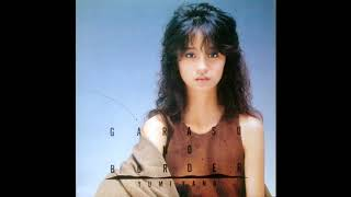 "9th song from the album ""ガラスの国境"" (1985) DISCLAIMER: I do not ..."
