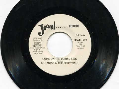BILL MOSS & THE CELESTIALS - Come on the lord's side - JEWEL