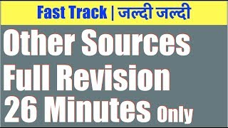 Other sources Full revision 26 Minutes only | Income Tax Other Sources revision