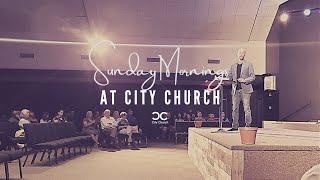 City Church I Honor and Authority I 5-2-21
