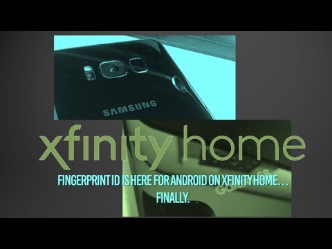 Fingerprint ID for Android on Xfinity Home...Finally.