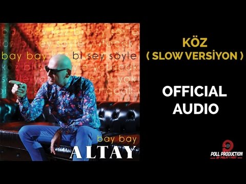 Altay - Köz - ( Slow Versiyon )