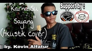 Gambar cover Karna Su Sayang - Near Ft Dian Sorowea (cover akustik) lagu yang lagi viral romantis