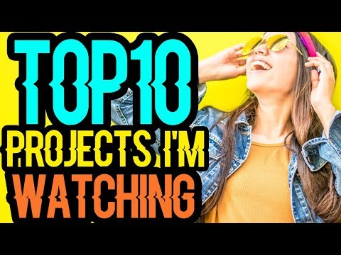 TOP 10 Projects Doing BIG THINGS!! 💡