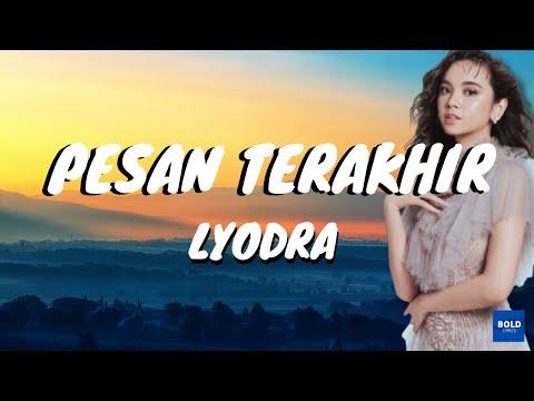 Lyodra - Pesan Terakhir (Lyrics)