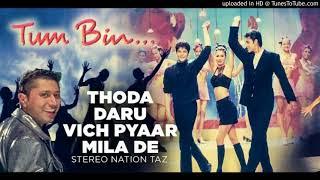 Daaroo Vich Pyar (Tum Bin)