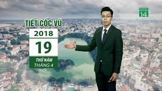 VTC14 | Thời tiết tổng hợp 18/04/2018 | Sương mù nhỏ xuất hiện ở Bắc bộ