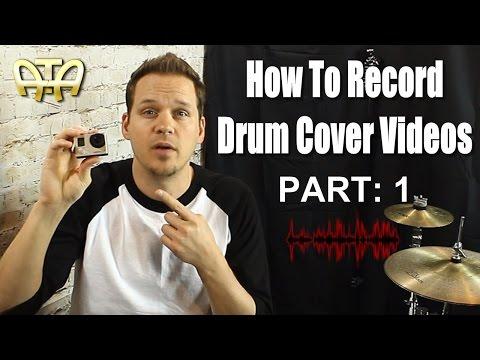 /ATA\ How To Make A Drum Cover Video According To Adam - Part 1 (camera quality)