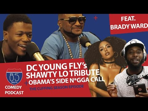 Shawty Lo Tribute Frm DCYoungFly + Cuffing Season Rules + Obama's Side Nigga Talk + CMNT SCTN LIT