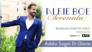 Alfie Boe - 'Addio Sogni Di Gloria' - from the New Album 'Serenata'