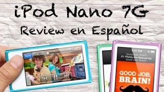 iPod Nano Séptima Generación (7G) | Review en Español