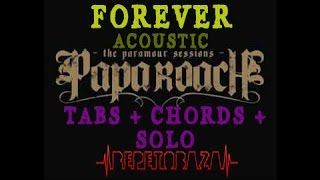 Papa Roach - Forever (acoustic) cover - таби, акорди, соло | REPETOBAZA